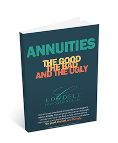 Annuities: The Good, The Bad, and The Ugly